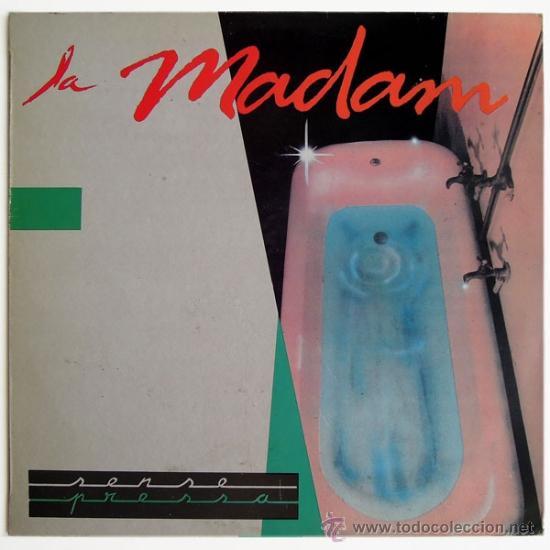 LA MADAM - SENSE PRESSA - LP SPAIN 1987 - PDI – 30.1253 (Música - Discos - LP Vinilo - Grupos Españoles de los 70 y 80)