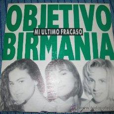 Discos de vinilo: EP - OBJETIVO BIRMANIA - MI ULTIMO FRACASO. Lote 38044671