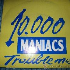 Discos de vinilo: PROMO EP - 10000 MANIACS - TROUBLE ME. Lote 38044813