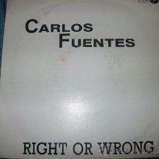 Discos de vinilo: EP - CARLOS FUENTES - RIGHT OR WRONG. Lote 38044837
