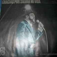 Discos de vinilo: EP - BILLY PAUL - GRACIAS POR SALVAR MI VIDA. Lote 38045139