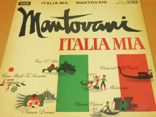 MANTOVANI Y SU ORQUESTA - ITALIA MIA - LP - DECCA 1961 SPAIN (Música - Discos - LP Vinilo - Orquestas)