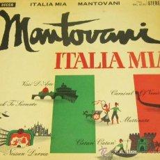 Discos de vinilo: MANTOVANI Y SU ORQUESTA - ITALIA MIA - LP - DECCA 1961 SPAIN. Lote 38051353