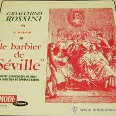 Discos de vinilo: GIOACCHINO ROSSINI - LE BARBIER DE SEVILLE / EL BARBERO DE SEVILLA - LP - MODE DISQUES S/F FRANCE. Lote 38051400