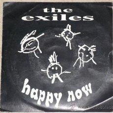 Discos de vinilo: THE EXILES- HAPPY NOW- GRUPO GRANADINO-( O91-PLANETAS). Lote 38057377