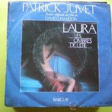 Discos de vinilo: PATRICK JUVET-LAURA LES OMBRES DE LETE ( 1979 BARCLAY )SINGLE. Lote 38067712