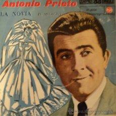 Discos de vinilo: ANTONIO PRIETO - LA NOVIA - EDICIÓN DE 1961 DE ESPAÑA. Lote 38181597