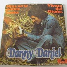 Discos de vinilo: DANNY DANIEL - NIÑA NO TE PINTES TANTO - SINGLE 1974. Lote 38070501