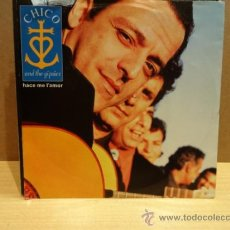 Discos de vinilo: CHICO AND THE GIPSIES. HACE ME L'AMOR. SINGLE 1992. IMPECABLE. ****/****. Lote 38070611