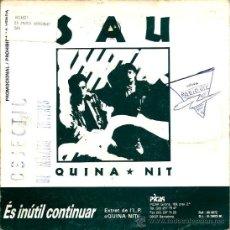 Discos de vinilo: SINGLE PROMO : SAU : QUINA NIT . Lote 38072155