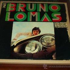 Discos de vinilo: BRUNO LOMAS LP BRUNO LOMAS ORIGINAL . Lote 38072598