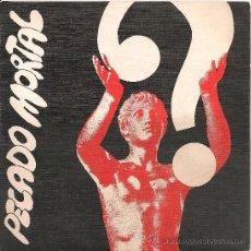 Discos de vinilo: MADRID...PECADO MORTAL (SINGLE RCA 1977) JUAN PARDO. Lote 38075564