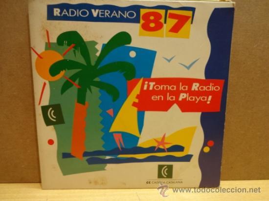 RADIO VERANO 87. TOMA LA RADIO EN LA PLAYA.SINGLE PROMO CADENA CATALANA. IMPECABLE. ****/**** (Música - Discos - Singles Vinilo - Otros estilos)