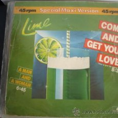 Discos de vinilo: LIME COME AND GET YOUR LOVE. Lote 38095938