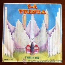 Discos de vinilo: LA TRINCA - L'ORGUE DE GATS - 1971. Lote 38096992