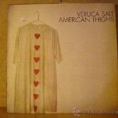 Discos de vinilo: VERUCA SALT - AMERICAN THIGHS - CAROLINE RECORDS CAROL LP004 - 1994 - EDICION ESPAÑOLA. Lote 179556503