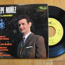 Discos de vinilo: PEPE NUÑEZ (EL LOREÑO) -EP 1969 (PEDIDO MINIMO 3 EUROS). Lote 38125612