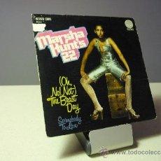 Discos de vinilo: MARSHA HUNT'S 22 OH NO NOT THE BEST DAYS SINGLE. Lote 38175275