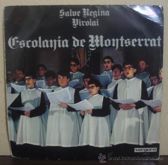 ESCOLANIA DE MONTSERRAT - SALVE REGINA / VIROLAI - SINGLE ORLADOR 1971 - SV (Música - Discos - Singles Vinilo - Clásica, Ópera, Zarzuela y Marchas)