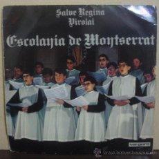 Discos de vinilo: ESCOLANIA DE MONTSERRAT - SALVE REGINA / VIROLAI - SINGLE ORLADOR 1971 - SV. Lote 38177572