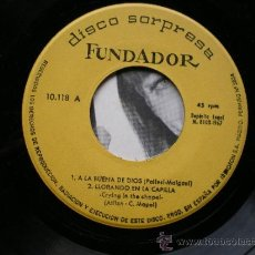 Discos de vinil: SINGLE - DISCO SORPRESA FUNDADOR - A LA BUENA DE DIOS - 4 CAN. - AÑO 1967 PEPETO. Lote 42982528