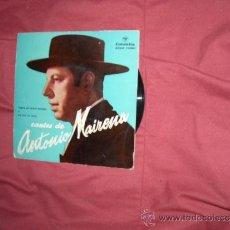Discos de vinilo: CANTES DE ANTONIO MAIRENA GUITARRA AGUILKERA Y CHICO ECGE 70891. Lote 38192107