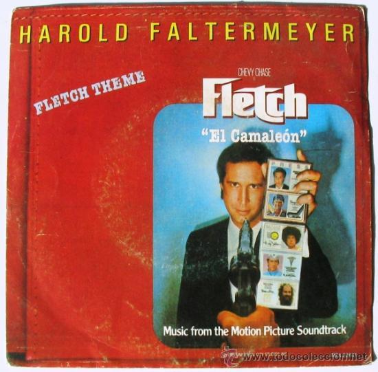 FLETCH EL CAMALEÓN - HAROLD FALTERMEYER - CHEVY CHASE - SINGLE BANDA SONORA 1985 (Música - Discos - Singles Vinilo - Bandas Sonoras y Actores)