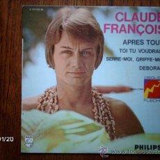 Discos de vinilo: CLAUDE FRANÇOIS - PRES TOUT + 3 . Lote 38225117