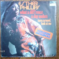 Discos de vinilo: ESTHER PHILIPS - WHAT A DIFF´RENCE + TURN AROUND, LOOK AT ME . Lote 38266760