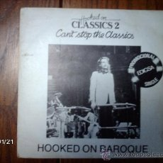 Discos de vinilo: LOUIS CLARK DIRIGIENDO THE ROYAL PHILHARMONIC ORCHESTRA - HOOKED ON BAROQUE + IF YOU KNEW SOUSA. Lote 38266965