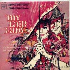 Discos de vinilo: MY FAIR LADY / OUVERTURE / THE RAIN IN SPAIN / ON THE STREET WHERE... + 1 (EP FRANCES). Lote 38217261