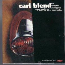 Discos de vinilo: CARL BLEND - WHAT SHALL I SAY? ( SG 1997 ) GARAGE, ROCK. Lote 38234072