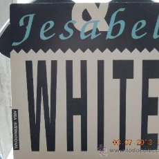 Discos de vinilo: UXV BLACK & WHITE JESABEL MAXI SINGLE 1991 ELECTRONIC EURO HOUSE GRUPO BELGICA 45 RPM MIX. Lote 38253054