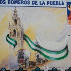 Discos de vinil: LOS ROMEROS DE LA PUEBLA,CON AMOR A MI TIERRA DEL 89. Lote 38253701