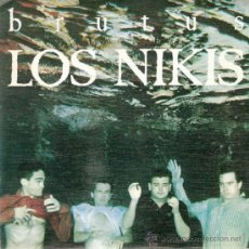 Discos de vinilo: LOS NIKIS - BRUTUS / ALGETE ARDE (45 RPM) 3 CIPRESES 1987 - PROMO! - EX/EX+. Lote 38258642