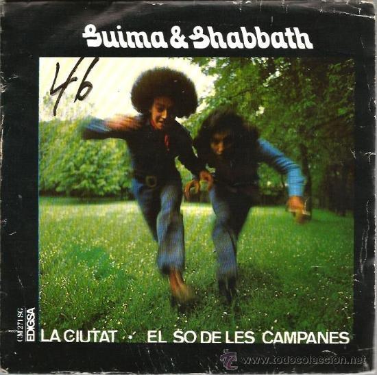 SINGLE GUIMA & SHABBATH : LA CIUTAT + EL SO DE LES CAMPANES (PSYCH FREAK FOLK ) (Música - Discos - Singles Vinilo - Cantautores Españoles)