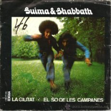 Discos de vinilo: SINGLE GUIMA & SHABBATH : LA CIUTAT + EL SO DE LES CAMPANES (PSYCH FREAK FOLK ). Lote 38279861