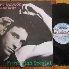 Discos de vinilo: ROBERT GORDON W/ LINK WRAY `FRESH FISH SPECIAL`. Lote 38168988