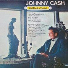 Discos de vinilo: JOHNNY CASH,OLD GOLDEN THROAT EDICION HOLANDESA DEL 81. Lote 38291333
