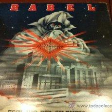 Discos de vinilo: BABEL - ESCLAVO DEL SILENCIO - LP 1984 -. Lote 38295318