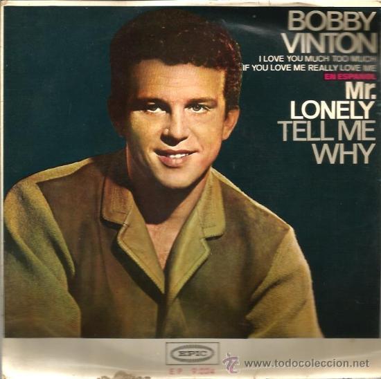 EP BOBBY VINTON (CANTA EN ESPAÑOL) : MR. LONELY (Música - Discos de Vinilo - EPs - Pop - Rock Internacional de los 50 y 60)