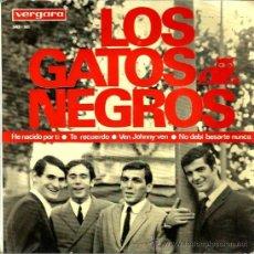 Discos de vinilo: EP LOS GATOS NEGROS : HE NACIDO POR TI . Lote 38298340
