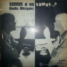 Discos de vinilo: ELADIA BLÁZQUEZ. SOMOS O NO SOMOS? DIORAMA, ARGENTINA 1975 LP. Lote 38301940