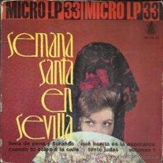 Discos de vinilo: SEMANA SANTA EN SEVILLA. VOL I (MICRO LP 33 RPM, HISPAVOX, 1962). Lote 38307032