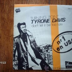Discos de vinilo: TYRONE DAVIS - TURNING POINT + DON´T LET IT BE TOO LATE . Lote 38327653