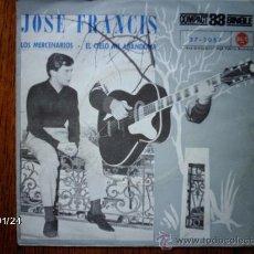 Discos de vinilo: JOSE FRANCIS - LOS MERCENARIOS + EL CICLO ME ABANDONA . Lote 38327682