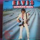 Discos de vinilo: LP - ELVIS PRESLEY - SEPARATE WAYS (ENGLAND, RCA CAMDEN 1973). Lote 38318789