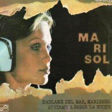 Discos de vinilo: MARISOL, SG HABLAME DEL MAR, MARINERO + 1, AÑO 1976. Lote 38320164