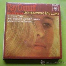 Discos de vinilo: RAY CONNIFF SINGLE VINILO SOMEWHERE MY LOVE TEMA FILM DR. ZIVAGO LARA ORQUESTA 1966 . Lote 38335562