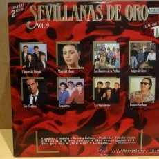 Discos de vinilo: SEVILLANAS DE ORO. VOL 19. DOBLE LP HISPAVOX 1989 - GATEFOLD - LETRAS. CALIDAD LUJO. ****/****. Lote 38332385